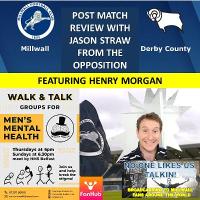 Derby County fan Jason Straw  and NOLUT's Henry Morgan review  Millwall v Derby County 051220