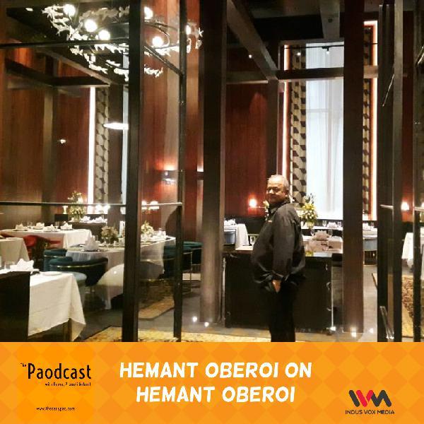Ep. 63: Hemant Oberoi on Hemant Oberoi