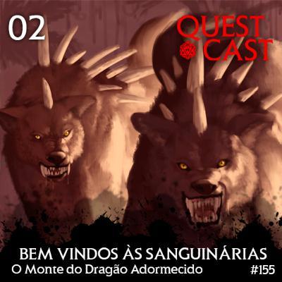 Bem vindos às Sanguinárias - O Monte do Dragão Adormecido 02 [T20]