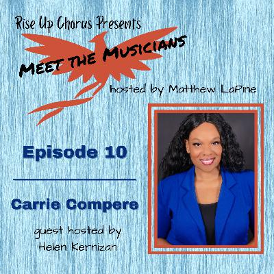 Episode 10: Meet Carrie Compere
