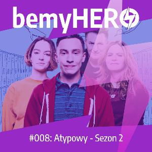 S01E08: Atypowy - Sezon 2.
