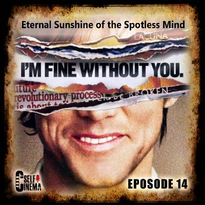 E14: Eternal Sunshine of the Spotless Mind (2004) | درخشش ابدی یک ذهن پاک