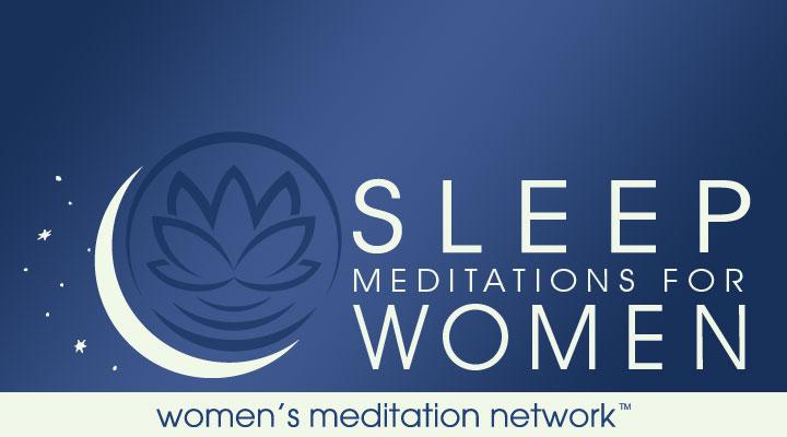 Sleep Meditations for Women