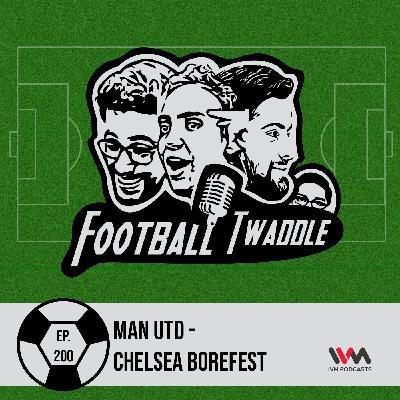 Man Utd - Chelsea borefest