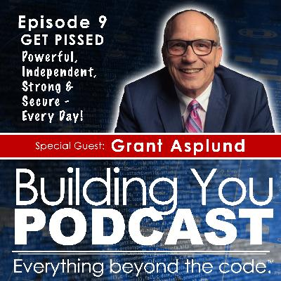 Ep 9 - Grant Asplund - Passion, Perseverance, and getting PISSED