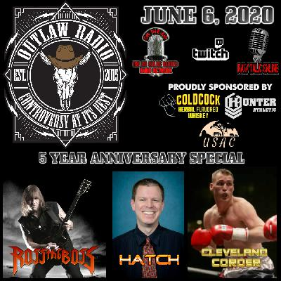Outlaw Radio - Episode 229 (5 Year Anniversary Special - Ross The Boss, Mike Hatch, & Cleveland Corder Interviews - June 6, 2020)