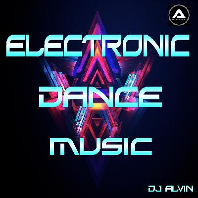 DJ Alvin - Electronic Dance Music