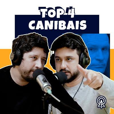 TOP 4 Canibais