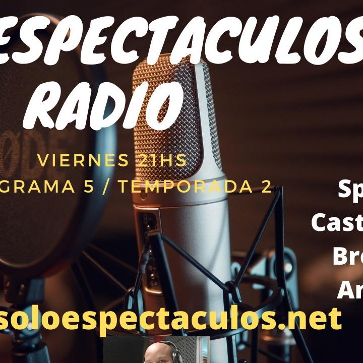Solo Espectáculos Radio #5