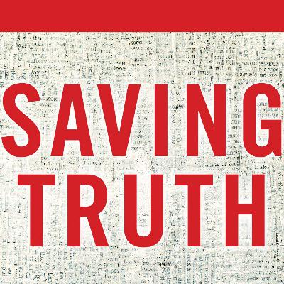 Saving Truth Part 8 - Religious Pluralism