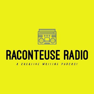 Welcome to Raconteuse Radio!