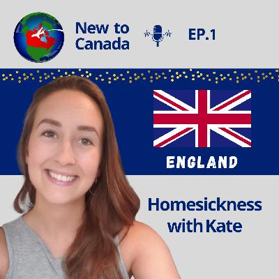 Homesickness | Kate from England