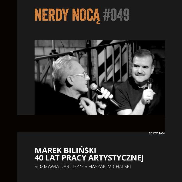 #049 Marek Biliński @ Powrót z Przyszłości
