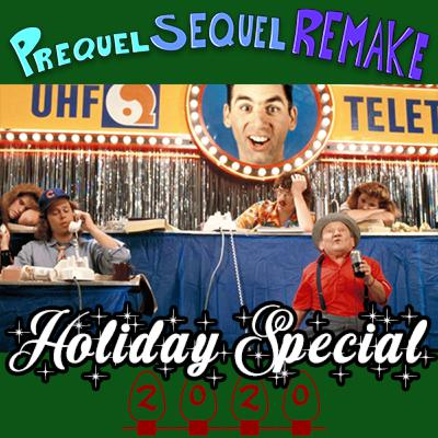 Holiday Special 2020 (Vote to Save The Christmas Telethon) | Prequel Sequel Remake