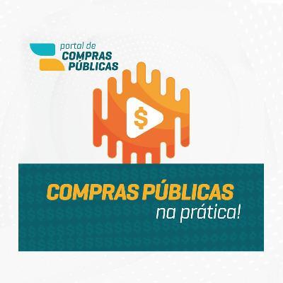 #25 Compras Públicas Na Prática: Os Reflexos Do Marco Legal Das Startups Nas Compras Pública
