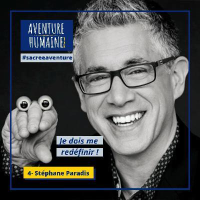 #4 - 🎙COVID-19 🙏- Sacrée Aventure avec Stéphane Paradis 🇨🇦- Je dois me redéfinir !