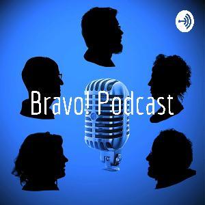 Bravo! Podcast Episódio #16