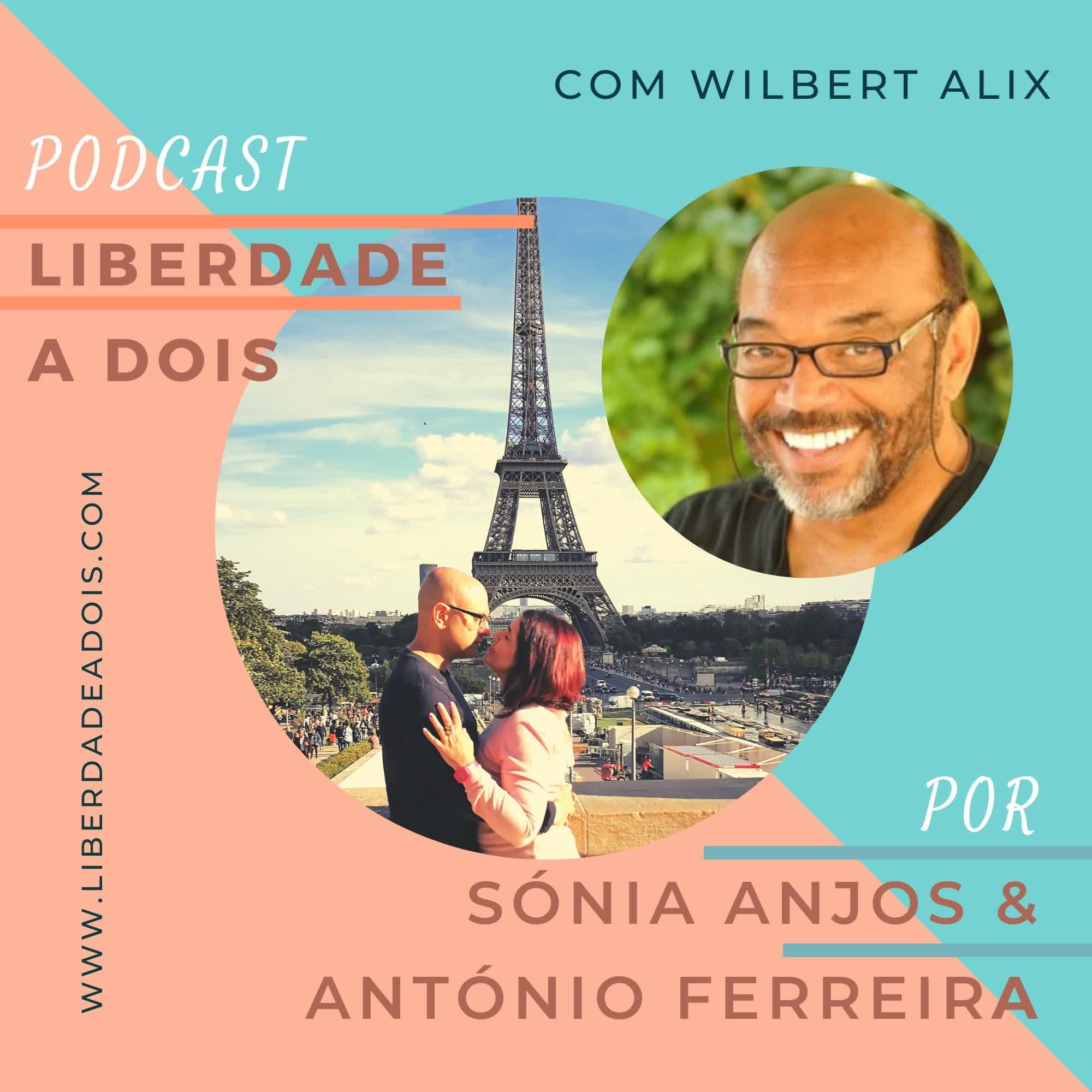 #40 - Entrevista a Wilbert Alix - A Evolução da Alma