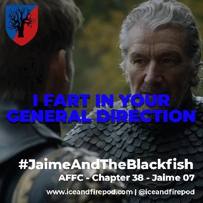 278 – A Feast for Crows Chapter 38 – Jaime 08 #JaimeAndTheBlackfish