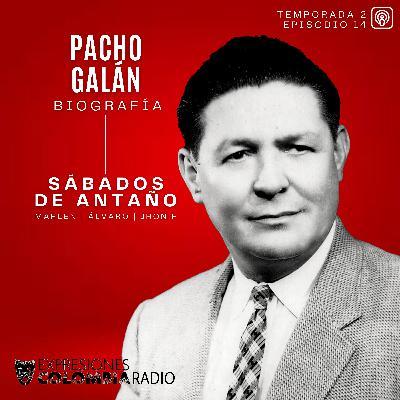 EP 45 SÁBADOS DE ANTAÑO - Pacho Galán