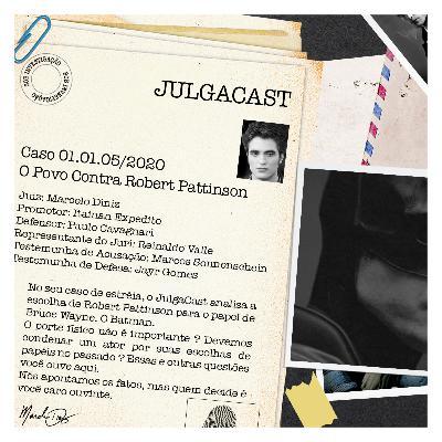 Caso 01.01.05/2020 - O Povo Contra Robert Pattinson