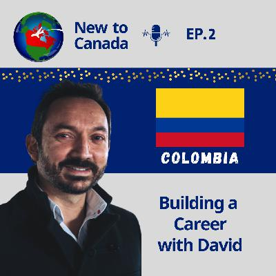 Building a Career | David from Colombia