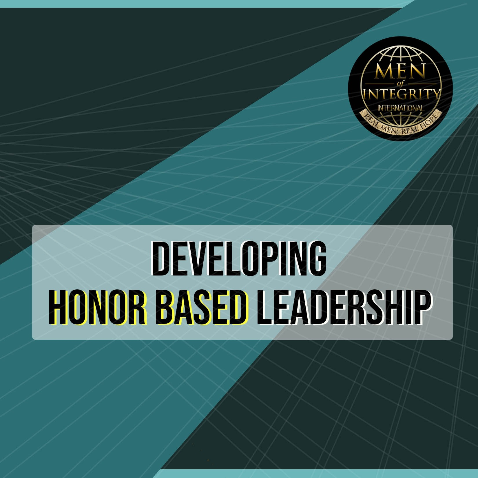 Developing Honor Based Leadership