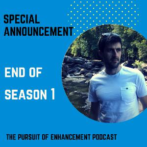 Special Announcement - End of Season 1
