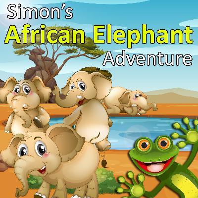 Simon's African Elephant Adventure