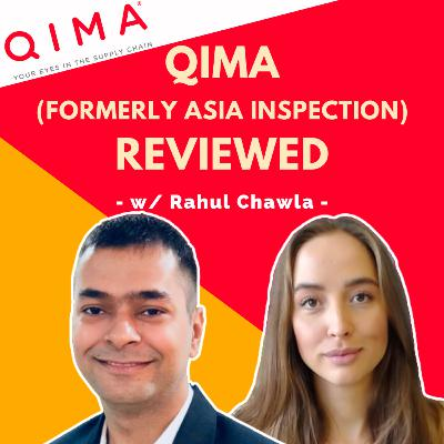 #23 - QIMA Review w/ Rahul Chawla   Third Party Inspection & FBA Inspection Service