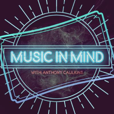 Music In Mind #29 - A Conversation with Chris Thigpen