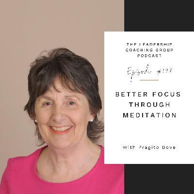 Better Focus Through Meditation with Pragito Dove