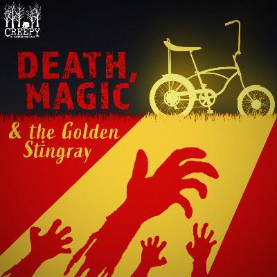 Death, Magic & The Golden Stingray