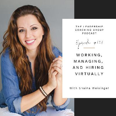 Working, Managing, and Hiring Virtually with Shaina Weisinger and Liz Howard