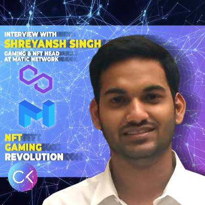 🎮NFT Gaming Revolution (w/ Shreyansh Singh & Constantin Kogan)