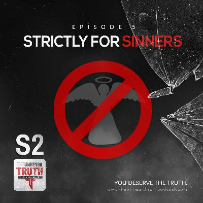 S2EP5: Strictly for Sinners