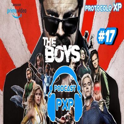 PXP PODCAST 17 - The Boys (Segunda Temporada)