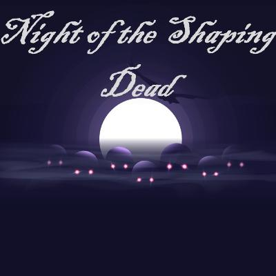 Night of the Shaping Dead:  Zombie Behavior, Shaping, and Resurgence