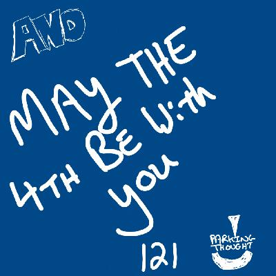 And May the 4th Be With You | 121