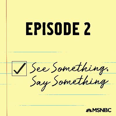 2 - See Something, Say Something