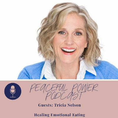 Tricia Nelson on Healing Emotional Eating