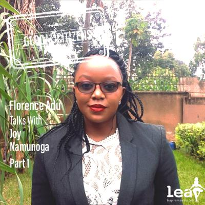 Episode 53: Infusing Technology into Anti-Corruption and Advocacy with Joy Namunoga Part 1