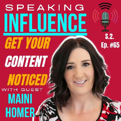 Get Your Content Noticed with guest Maini Homer
