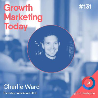 Building and Growing a Side Hustle to $1.8k MRR with Charlie Ward (GMT131)