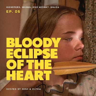Bloody Eclipse of the Heart