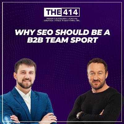 Why SEO Should Be A B2B Team Sport