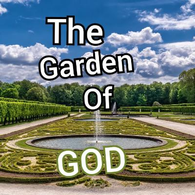 The Garden Of GOD (Snippet Episode)