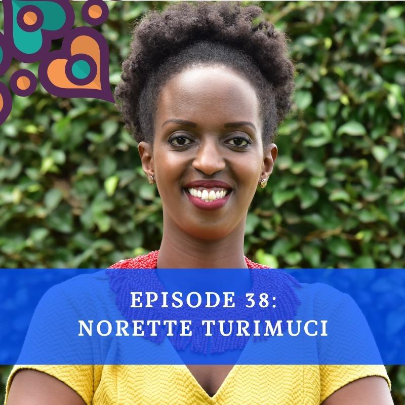 Episode 38 - Norette Turimuci