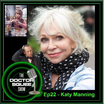 Ep22 - Katy Manning