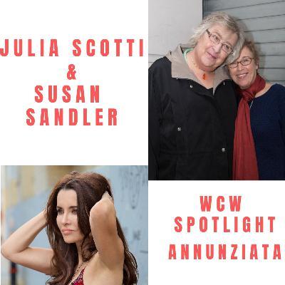 Celebrating Pride with Comedian Julia Scotti & Director Susan Sandler & WCW Spotlight Annunziata